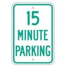 "R-69CRA5 12"" x 18"" EGR Grade 15 Minute Parking Sign"