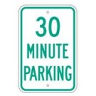 "R-69DRA5 12"" x 18"" EGR Grade 30 Minute Parking Sign"
