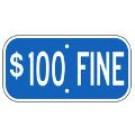 "G-13CRA3 12"" x 6"" Blue $100 Fine Sign"