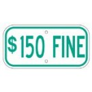 "G-13GRA3 12"" x 6"" Green $150 Fine Sign"