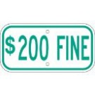 "G-13FRA3 12"" x 6"" Green $200 Fine Sign"