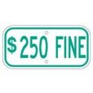 "G-131RA3 12"" x 6"" Green $250 Fine Sign"