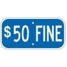 "G-11RA3 12"" x 6"" Blue $50 Fine Sign"