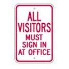 "S2-15 12"" x 18"" EGR Grade All Visitors Must Sign In At Office Sign"
