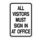 "G-89 12"" x 18"" EGR Grade All Visitors Must Sign In At Office Sign"