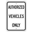"G-20RA5 12"" x 18"" EGR Grade Authorized Vehicles Only Sign"