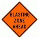 "W22-1 36"" x 36"" High Intensity Prismatic Blasting Zone Ahead Sign"