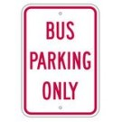 "R-90RA5 12"" x 18"" EGR Grade Bus Parking Only Sign"