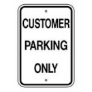 "G-78RA5 12"" x 18"" EGR Grade Customer Parking Only Sign"