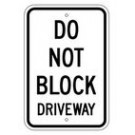 "G-21RA5 12"" x 18"" EGR Grade Do Not Block Driveway Sign"