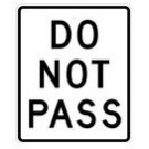 "R4-1 24"" x 30"" EGR Grade Do Not Pass Sign"