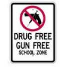 "S2-9 18"" x 24"" High Intensity Drug Free Gun Free School Zone Sign"