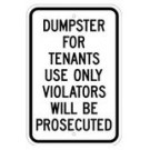 "R-115RA5 12"" x 18"" EGR Grade Dumpster For Tenants Signs"