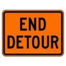 "M4-8a 24"" x 18"" High Intensity End Detour Sign"