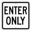 "G-110RA8 18"" x 18"" EGR Grade Enter Only Sign"