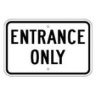 "G-33RA5 18"" x 12"" EGR Grade Entrance Only Sign"