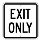 "G-111RA8 18"" x 18"" EGR Grade Exit Only Sign"