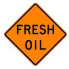"W21-2 36"" x 36"" High Intensity Prismatic Fresh Oil Sign"