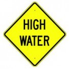 "W16-5 24"" x 24"" High Intensity High Water Sign"