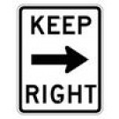"R4-7A 18"" x 24"" High Intensity Keep Right Sign"