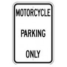 "G-81RA5 12"" x 18"" EGR Grade Motorcycle Parking Only Sign"