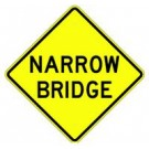 "W5-2A 30"" x 30"" High Intensity Narrow Bridge Sign"