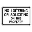"G-94 18"" x 12"" EGR Grade No Loitering Or Soliciting Sign"