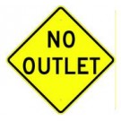 "W14-2 24"" x 24"" High Intensity No Outlet Sign"