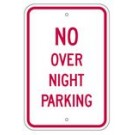 "R-96RA5 12"" x 18"" EGR Grade No Over Night Parking Sign"