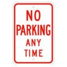 "R-18RA5 12"" x 18"" EGR Grade No Parking Any Time Sign"