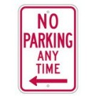 "R7-1LRA5 12"" x 18"" EGR Grade No Parking Any Time Arrow Left Sign"