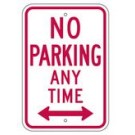 "R7-1RA5 12"" x 18"" EGR Grade No Parking Any Time Arrow Both Ways Sign"