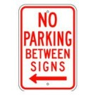 "R-42LRA5 12"" x 18"" EGR Grade No Parking Between Signs Arrow Left Sign"