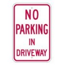 "R-86RA5 12"" x 18"" EGR Grade No Parking In Driveway Sign"