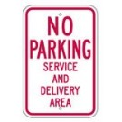 "R-97RA5 12"" x 18"" EGR Grade No Parking Service And Delivery Area Sign"