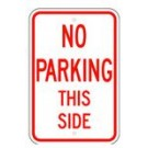 "R-43RA5 12"" x 18"" EGR Grade No Parking This Side Sign"