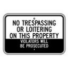 "G-93 18"" x 12"" EGR Grade No Traspassing Or Loitering Sign"