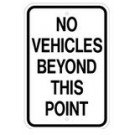 "G-90RA5 12"" x 18"" EGR Grade No Vehicles Beyond This Point Sign"