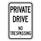 "R7-202RA5 12"" x 18"" EGR Grade Private Drive No Trespassing Sign"