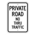 "G-115RA5 12"" x 18"" EGR Grade Private Road No Thru Traffic Sign"