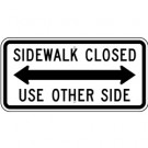 R9-10  Sidewalk Closed  Sign