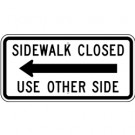 R9-11A Sidewalk Closed with Arrow Sign