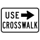 R9-3B Use Crosswalk with Left Arrow Sign