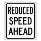 "R2-5A 24"" x 30"" EGR Grade Reduced Speed Ahead Sign"