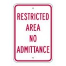 "R-89RA5 12"" x 18"" EGR Grade Restricted Area No Admittance Sign"