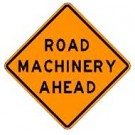 "W21-3 36"" x 36"" High Intensity Prismatic Road Machinery Ahead Sign"