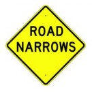"W5-1 30"" x 30"" High Intensity Road Narrows Sign"