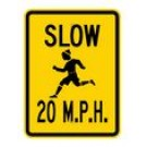 "G-4 18"" x 24"" High Intensity Slow 20 MPH Sign"