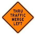 "W4-7L 36"" x 36"" High Intensity Prismatic Thru Traffic Merge Left Sign"