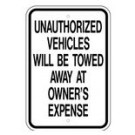 "G-84RA5 12"" x 18"" EGR Grade Unauthorized Vehicles Will Be Towed Sign"